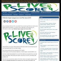 Pakistan Super League Live: Live PSL Score 2019