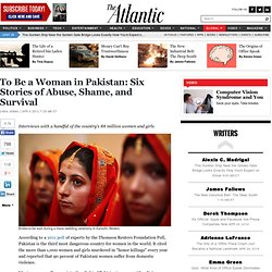 To Be a Woman in Pakistan: Six Stories of Abuse, Shame, and Survival - Zara Jamal - International