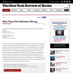 Why They Get Pakistan Wrong by Mohsin Hamid