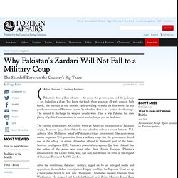 Why Pakistan's Zardari Will Not Fall to a Military Coup