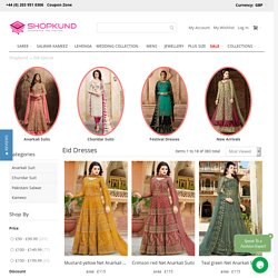 Eid Dresses Online, Eid Clothes uk 2021- ShopKund