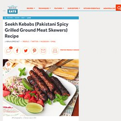 Seekh Kebabs (Pakistani Spicy Grilled Ground Meat Skewers) Recipe