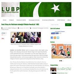 Swat: Diary of a Pakistani schoolgirl (Malala Yousafzai) – BBC