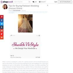 Tips for Buying Pakistani Wedding Dresses Online