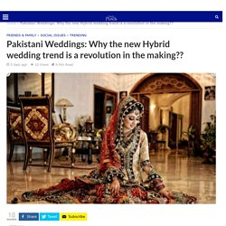 Pakistani weddings to change as hybrid weddings go trending- Daily Punch