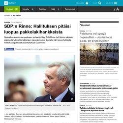 SDP:n Rinne: Hallituksen pitäisi luopua pakkolakihankkeista