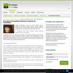 El origen de la palabra Erasmus: Erasmo de Rotterdam - ErasmusWorld