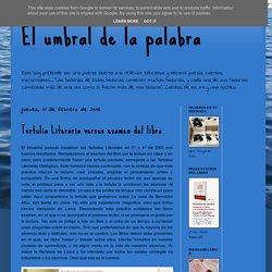 Tertulia Literaria versus examen del libro