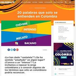 Palabras colombianas que son pura sabor