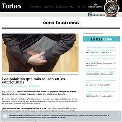 Las palabras que más se leen en los currículums - core business