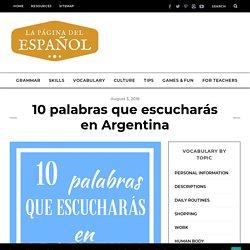 10 palabras que escucharás en Argentina