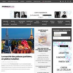 Palaces Paris : évolution du marché