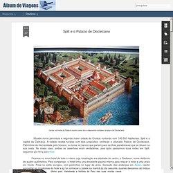 Split e o Palácio de Diocleciano