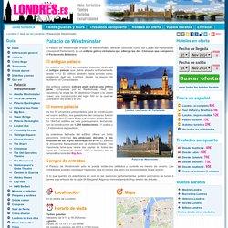 Palacio de Westminster - Las Casas del Parlamento de Londres