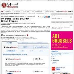 Un Petit Palais pour un Grand Empire - Le Journal des Arts - n° 116 - 1 décembre 2000