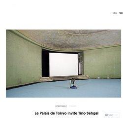 Le Palais de Tokyo invite Tino Sehgal – THE STEIÐZ