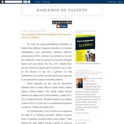 """Las 12 palancas del éxito de Stephen Covey son los nuevos """"7 hábitos"""""""