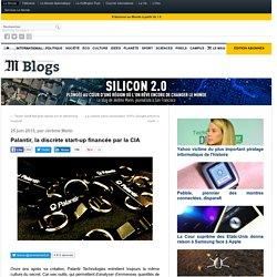 Palantir, la discrète start-up financée par la CIA