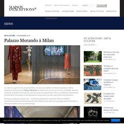 Palazzo Morando à Milan - Maison d'Exceptions
