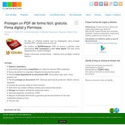 Software - Proteger un PDF de forma fácil, gratuita. Firma digital y Permisos