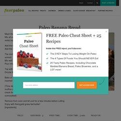 Paleo Banana Bread – fastPaleo