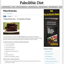Paleo Brownies - A Healthy Snack Choice