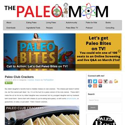 » Paleo Club Crackers