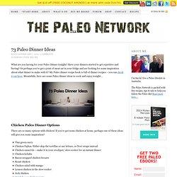 73 Paleo Dinner Ideas - The Paleo Network