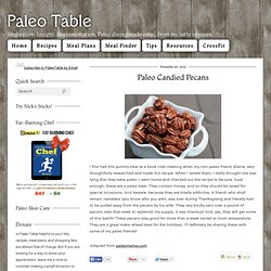 Paleo Table - Paleo Candied Pecans