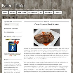Paleo Table - Oven-Roasted Beef Brisket