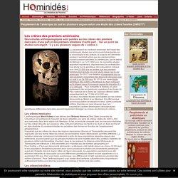 Les crânes des paléoaméricains pour expliquer les vagues de migrations