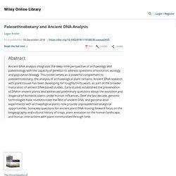Paleoethnobotany and Ancient DNA Analysis - Kistler - - Major Reference Works