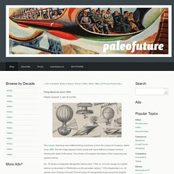 Paleofuture - Paleofuture Blog - Flying Machines (circa 1885)