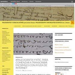 PALEOGRAFÍA Y CIENCIAS AFINES, por Leonor Zozaya / PALAEOGRAPHY AND RELATED SCIENCES, by L. Zozaya