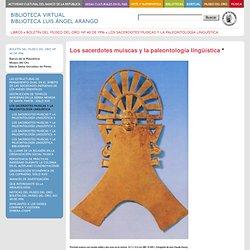 Los sacerdotes muiscas y la paleontología linguística