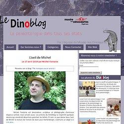 La paléontologie dans tous ses états, par l'équipe du musée des dinosaures: Le Dinoblog