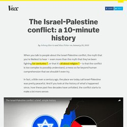 The Israel-Palestine conflict: a 10-minute history