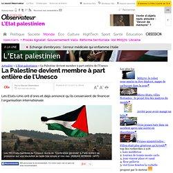"""Adhésion à l'Unesco : """"les Palestiniens vont gagner"""", estime Israël -"""