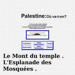 Palestine 1967 - L'Esplanade des Mosquées- Mont du Temple .