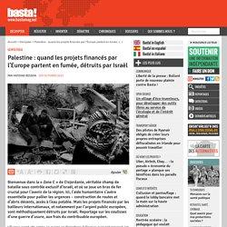 Palestine : quand les projets financés par l'Europe partent en fumée, détruits par Israël
