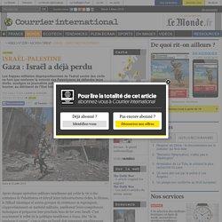 Gaza : Israël a déjà perdu