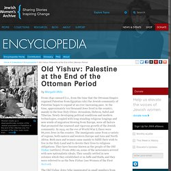 Old Yishuv: Palestine at the End of the Ottoman Period
