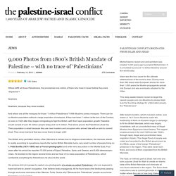 9,000 Photos from 1800's British Mandate of Palestine – with no trace of 'Palestinians'