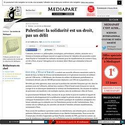Palestine: la solidarité est un droit, pas un délit