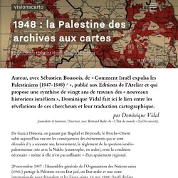 1948 : la Palestine des archives aux cartes - Dominique Vidal - Visionscarto