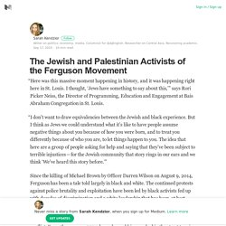 The Jewish and Palestinian Activists of the Ferguson Movement