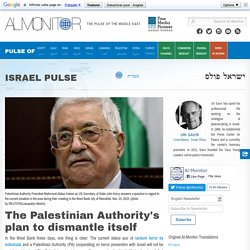 The Palestinian Authority's plan to dismantle itself