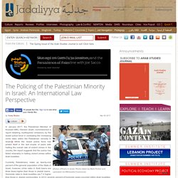 The Policing of the Palestinian Minority in Israel: An International Law Perspective