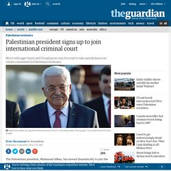 Palestinian president signs up to join international criminal court