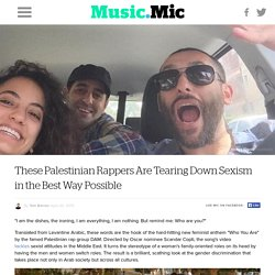 These Palestinian Rappers Are Tearing Down Sexism in the Best Way Possible